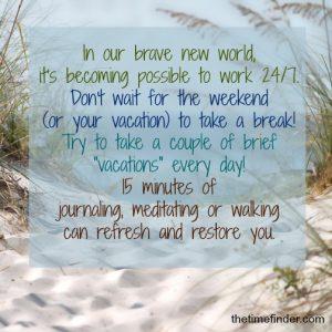 Brief vacations
