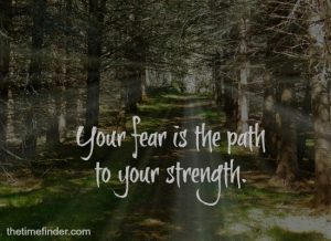 fear and strength